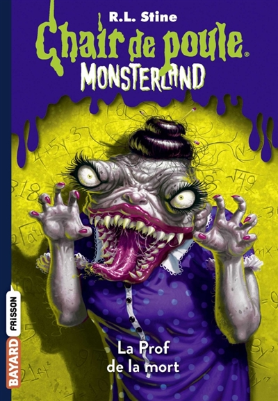 MONSTERLAND, TOME 06 - LA PROF DE LA MORT